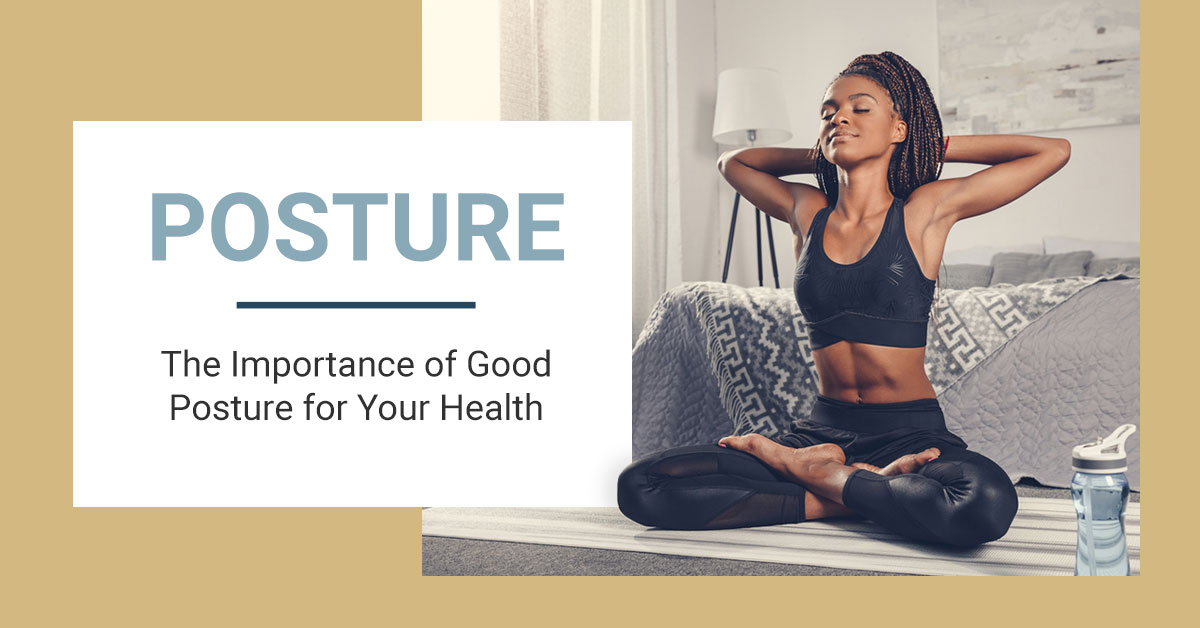The Importance of Good Posture for Your Health | Nimbus Clinics