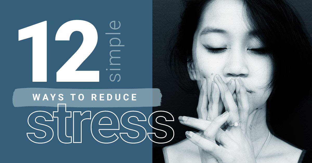 12 simple ways to reduce stress | Nimbus Clinics