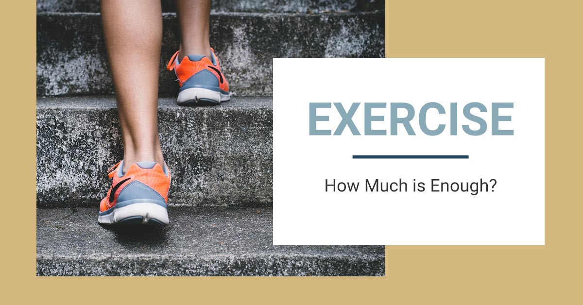 Nimbus Clinics - How Much Exercise is Enough