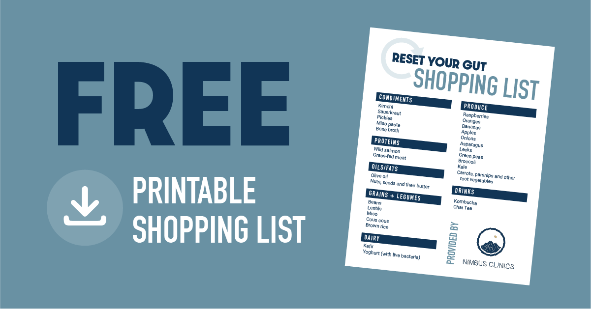 Reset Your Gut with Free Shopping List | Nimbus Clinics